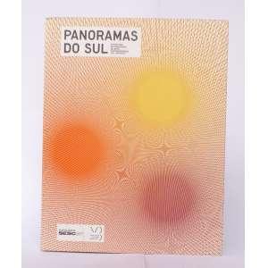 Panoramas do Sul - 17o Festival Internacional de Arte Contemporânea - Solange Farkas curad. - SESC-Videobrasil - 254pag