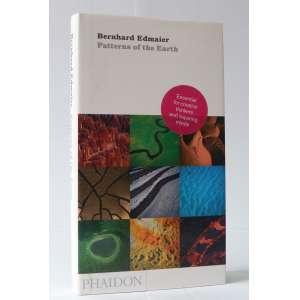 Patterns of the Earth - Bernhard Edmaier - Phaidon - 240pag - Capa dura - Novo