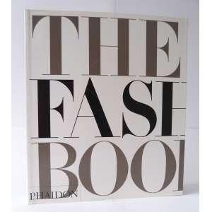 The Fashion Book - Livro de referência com os principais nomes da moda mundial - versão menor - Phaidon - 520pag - Novo