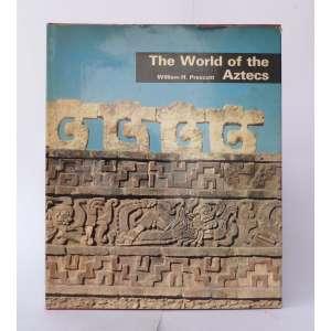 The World of the Aztecs - William H. Present - Tudor Publis. - NY - 160pag - Capa dura