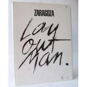 Zaragoza - Layout Man - Ed. Graficos Burti - 336pag - Grande volume em capa dura