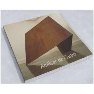 Amilcar de Castro, Ronaldo de Brito,Editora Takano, 2001 - 304 páginas