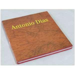 Antonio Dias, Cosac e Naify, 1999, capa dura e sobrecapa, 146 páginas - Em ótimo estado.