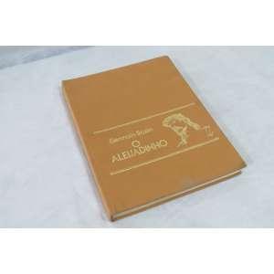 O Aleijadinho e a Escultura Barroca no Brasil, Germain Bazin, Editora Record. Capa dura, 391 páginas. Em muito bom estado, amarelado pelo tempo.