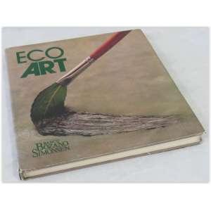 Eco Art, editora Bozano Simonsen e Spala Editora. Capa dura e sobrecapa, 288 páginas.livro em muito bom estado, sobrecapa rasgada no verso.