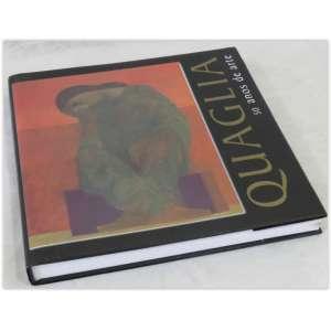 Quaglia, 50 anos de arte, Paper Mill 2002 - Capa dura e sobrecapa. 239 páginas, em ótimo estado, com pouquíssima marca de uso.