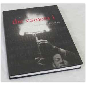 The Camera I Photographic Self-Portraits, lacma editores - 240 páginas, capa dura e sobrecapa, muitobom estado. 148 ilustrações.