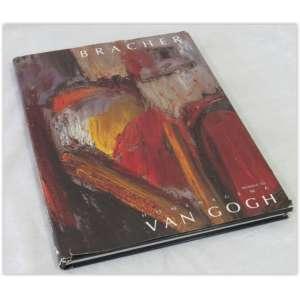 Bracher, Homenagem a Van Gogh - Empresa das Artes, 1991, capa dura e sobrecapa (danificada nas bordas) Livro em bom estado, 130 páginas