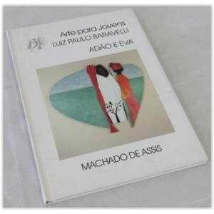 Luiz Paulo Baravelli - Adão E Eva - Editora Berlendis, Capa dura 40 Páginas- Em ótimo estado, apresenta marcas do tempo.
