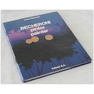 Becheroni - Pintor, Editora Valoart, 1988 - capa durae sobrecapa. 131 páginas, Em muito bom estado, Apresentando marcas do tempo.