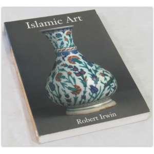 Arte Islâmica, Islamic Art, Robert Irwin, Editora Laurence King, 1997 - 272 páginas - ótimo estado.