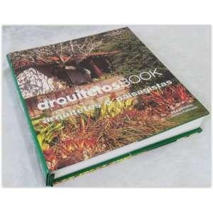 Arquitetos Book - Arquitetos e paisagistas. G & A Editorial. Capa dura e contracapa. 481 páginas - Bom estado.