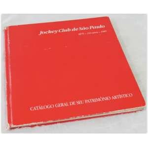 Jockey Club de São Paulo, Catálogo Geral de seu Patrimônio Artístico - 1875-1985,capa dura, com bordas desgastadas. Páginas amareladas pelo tempo.