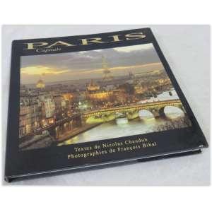 Paris Capitale, Editora Pro libris 1999. 176 páginas ilustradas com fotos da capital francesa, museus, pontos turísticos, área comerciais, shopping, etc. Bom estado.