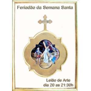 Galeria Paiva Frade - Feriadão da Semana Santa