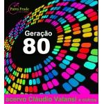 Galeria Paiva Frade - Geração 80