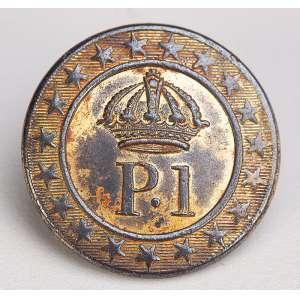 D. PEDRO I<br />Botão da guarda oficial do exército. Ao centro P.I sob coroa imperial. 2.3 cm de diâmetro.