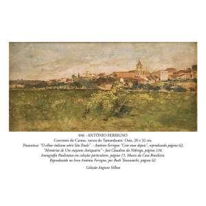 ANTÔNIO FERRIGNO<br />Convento do Carmo, várzea do Tamanduateí. Osm, 20 x 32 cm. <br />Coleção Augusto Velloso.
