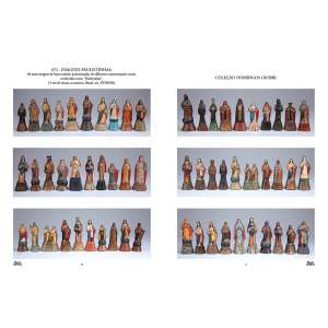 Coleção de 60 raras imagens de barro cozido policromadas de diferentes representações sacras, <br />conhecidas como Paulistinhas. 19 cm de altura, as maiores. Brasil, séc. XVIII/XIX. <br />Coleção Domingos Giobbi.