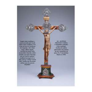 ANTÔNIO FRANCISCO LISBOA O Aleijadinho (atribuído)<br />Cristo crucificado. Escultura de madeira policromada com ponteiras da cruz e ornamentos em prata. 44 x 72 cm de altura. Brasil, séc. XVIII. - CLICK NA FOTO E SAIBA MAIS
