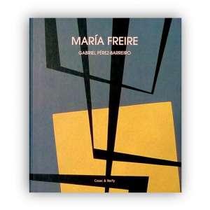 MARÍA FREIRE - Livro fartamente ilustrado sobre as cinco décadas de trabalhos abstracionistas da artista. jp<br />1130g; 29x25 cm; 151 págs.; capa dura; português e inglês<br />