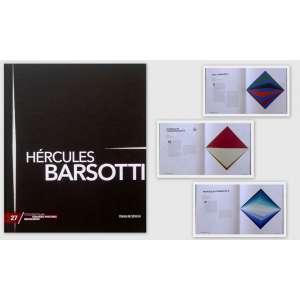 HÉRCULES BARSOTTI - Livro ricamente ilustrado e fonte de consulta sobre vida e obra do artista. HÉRCULES BARSOTTI explora possibilidades de formas geométricas como quadrados, losangos e circunferências, com o objetivo de inventar e experimentar o espaço. Em sua arte, ele cria a ilusão de tridimensionalidade. <br />680g; 29x24 cm; 96 págs.; capa dura