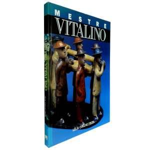 MESTRE VITALINO - Livro editado no final da década de 1980 sobre a vida e obra do artista. Ricamente ilustrado. <br />960g; 29x22 cm; 143 págs.; capa dura; português e inglês<br />