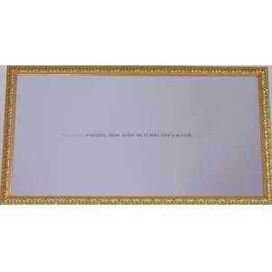 FERNANDO ÁRIAS - Espejito, espejito, dime quién es el mas rico y a costa de qué - espelho com inscrição - 30 x 60 cm.
