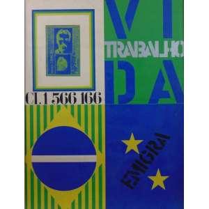 Rubens Gerchman - Vida, Trabalho, Emigra - serigrafia - ass. cid - c.1967 - 62x47 cm - marca de dobra na área central e na lateral direita.