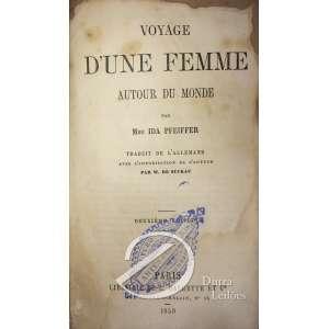 Ida Pfeiffer - Voyage d'une Femme autour du monde, L. Hachette et Cie , Paris, 1859 , 607 pp + Mapa mundi. Encadernado.