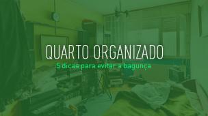 Como manter o quarto organizado
