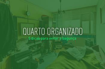 Como manter o quarto organizado: 10 dicas para evitar a bagunça