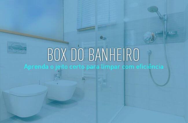 Como limpar o box do banheiro do jeito certo?