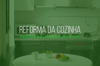 9 dicas para reformar a cozinha sem gastar muito