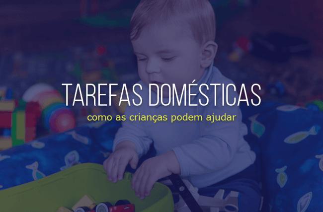 [INFOGRÁFICO] Tarefas domésticas para crianças: como elas podem ajudar?