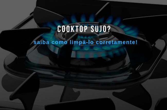 Cooktop sujo? Aprenda a limpá-lo corretamente neste post!