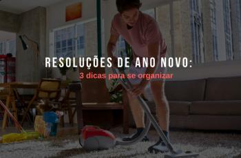 Resoluções de Ano Novo: 3 dicas para se organizar