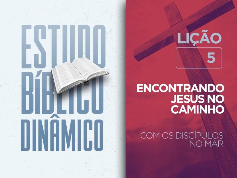 ESTUDO BÍBLICO DINÂMICO • 01/08/2021
