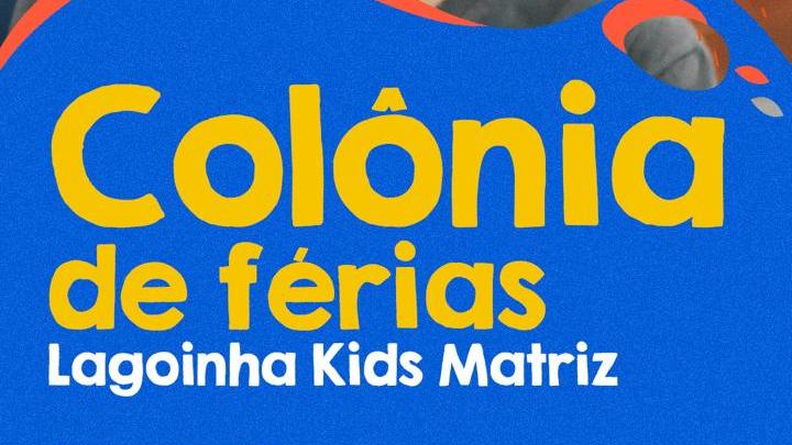 1ª Colônia de Férias Kids Matriz