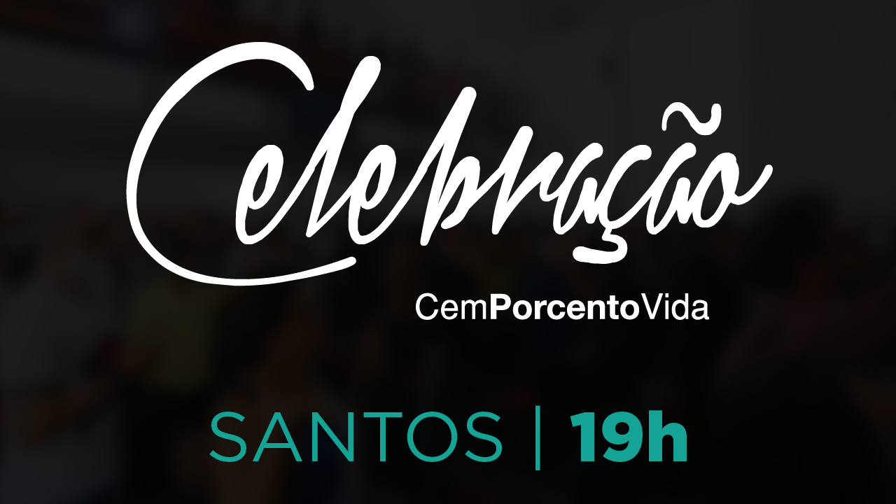Celebração Santos - 19h