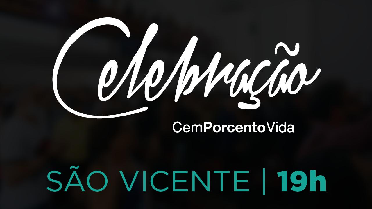 Celebração São Vicente - 19h