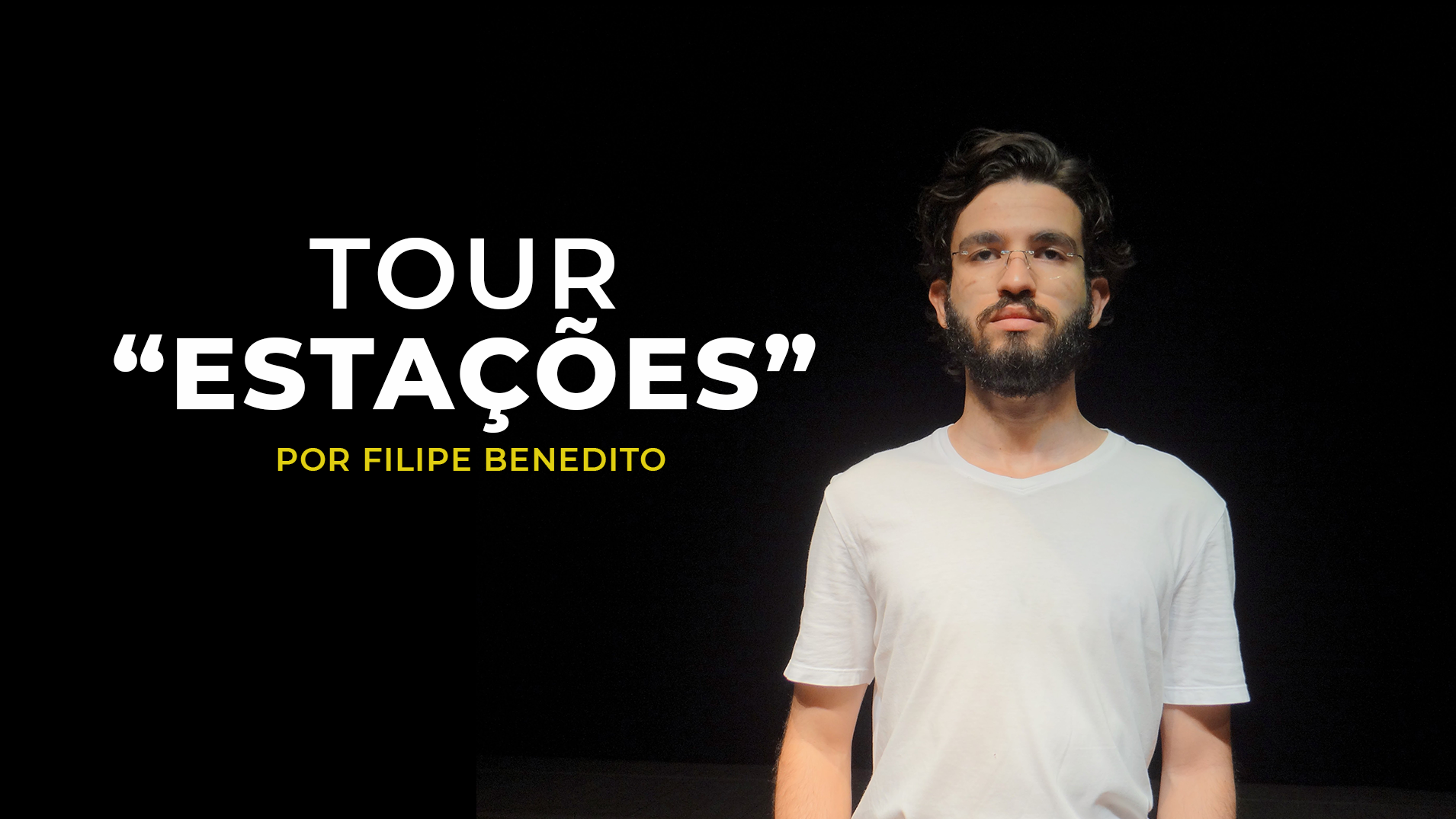 Tour Estações - Filipe Benedito