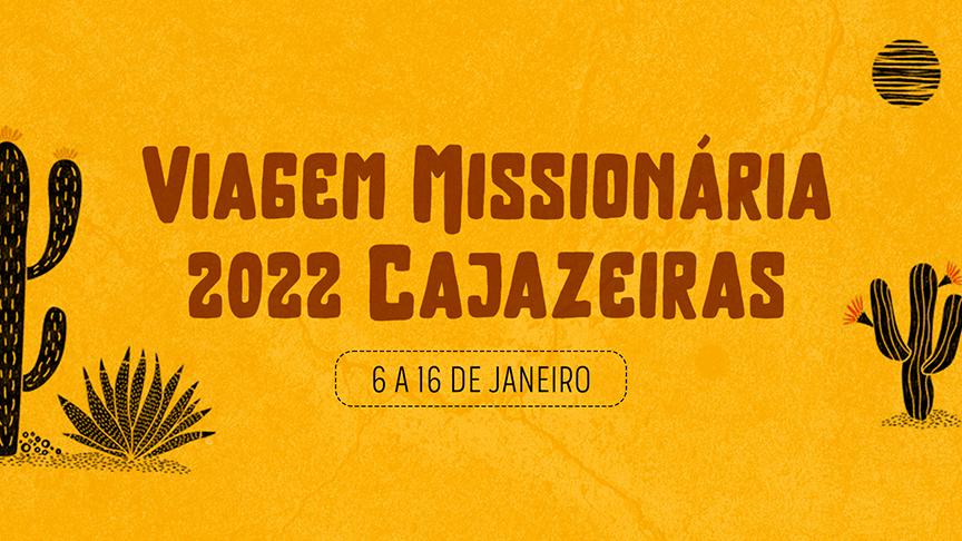 Viagem Missionária Cajazeiras / PB - Janeiro 2022