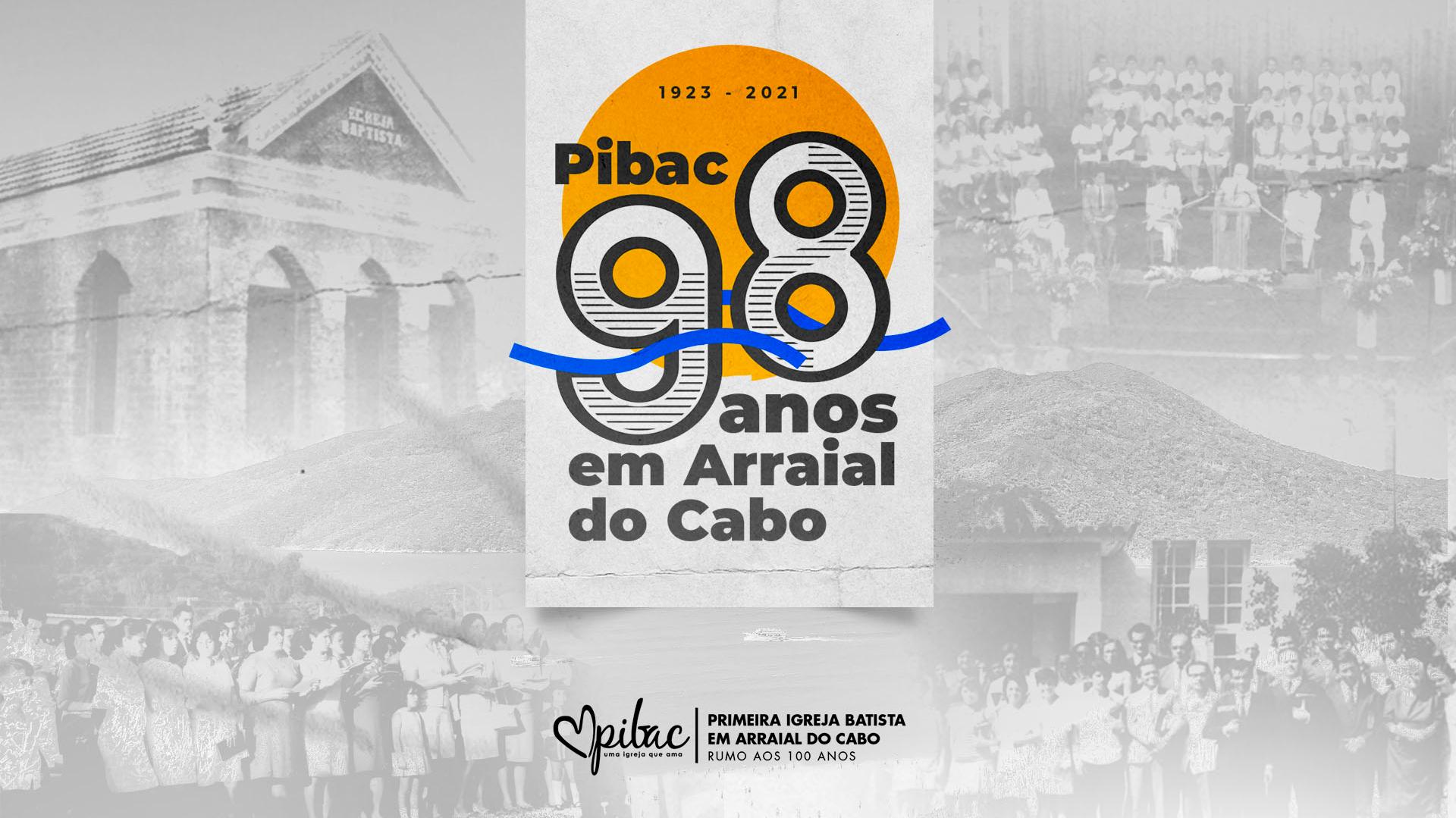 Celebração 98 anos PIBAC