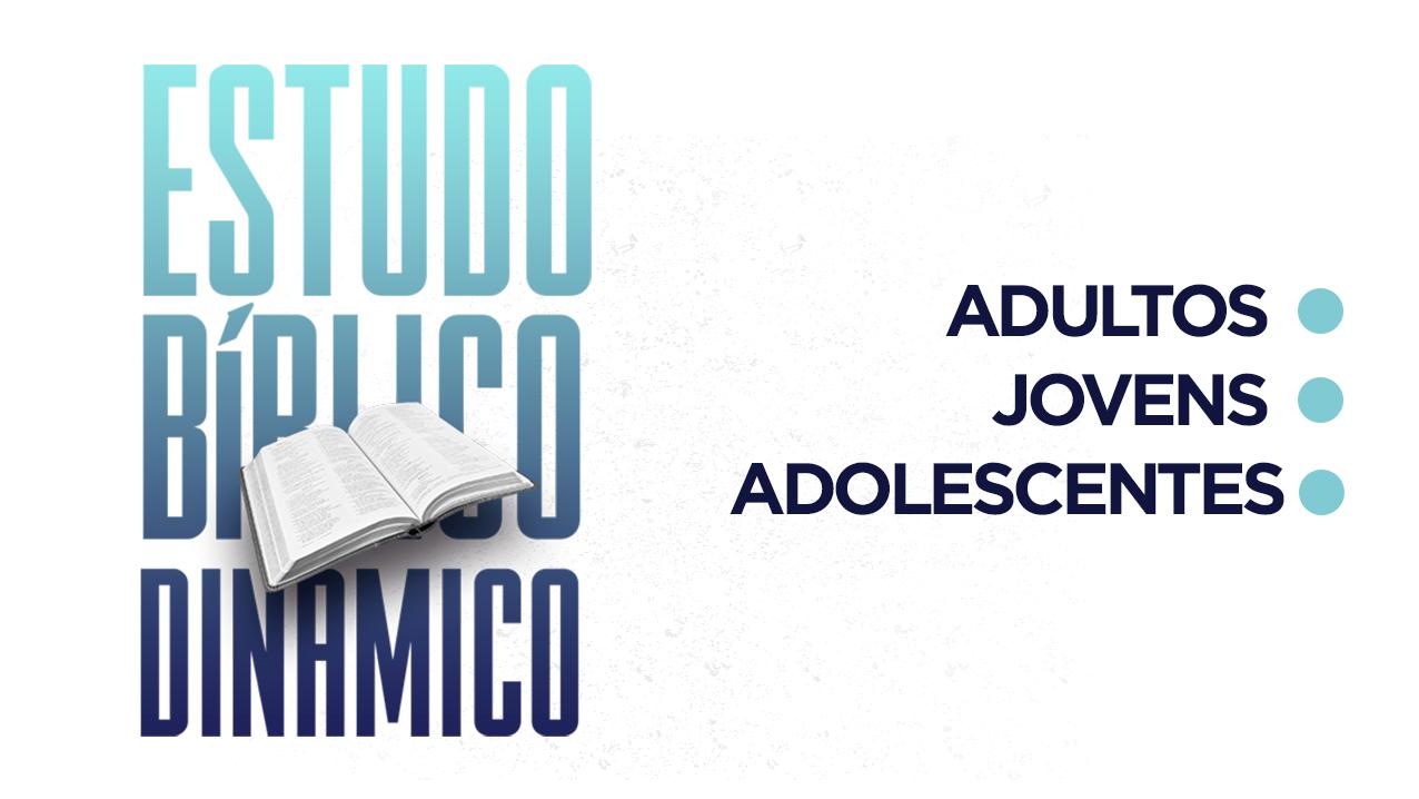 Escola Bíblica • Todas as Classes