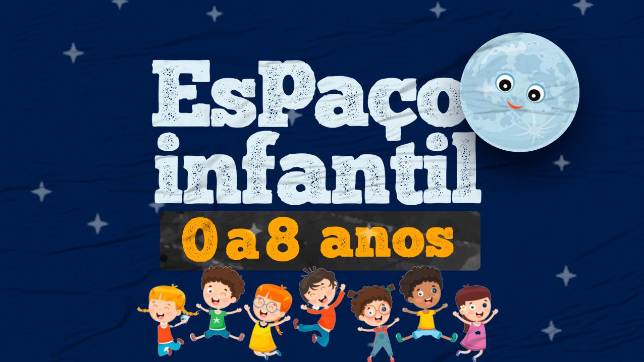 Espaço Infantil • Domingo Noite