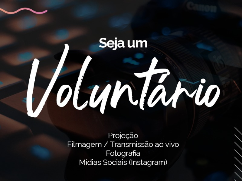 Seja um voluntário!