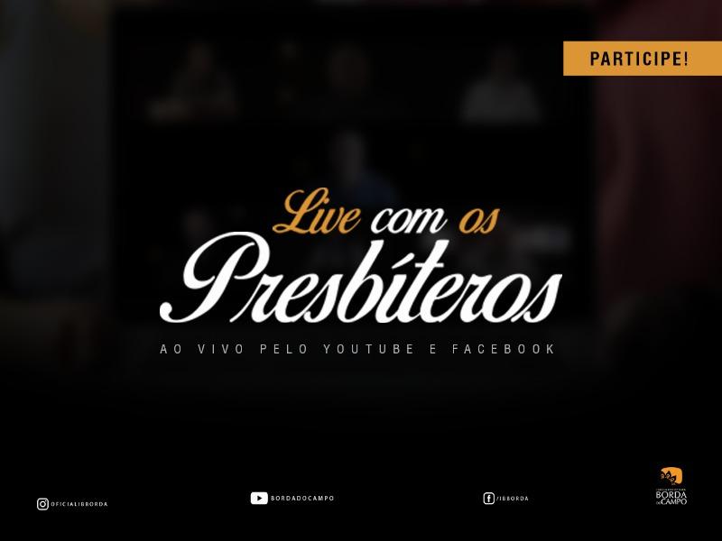 LIVE COM OS PRESBÍTEROS