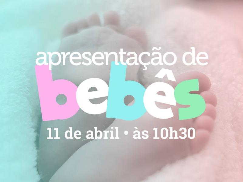 Consagração de Bebês ONLINE | 11.04 | 10h30