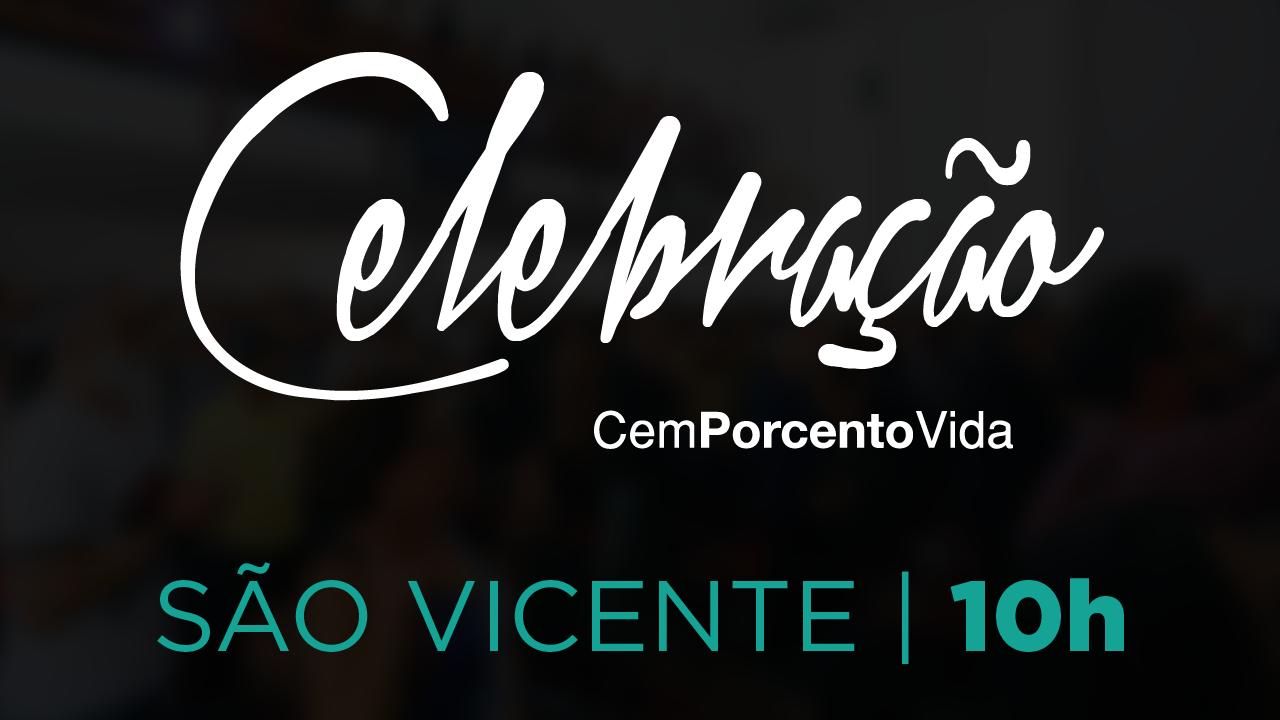 Celebração São Vicente - 10h